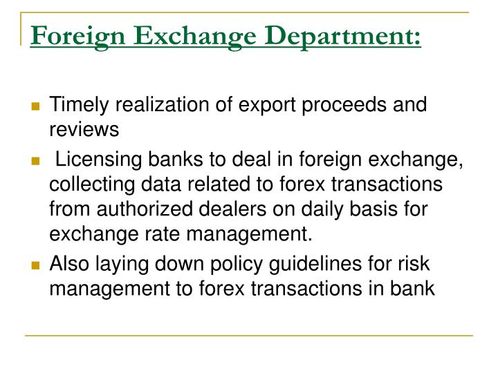 Foreign Exchange Department: