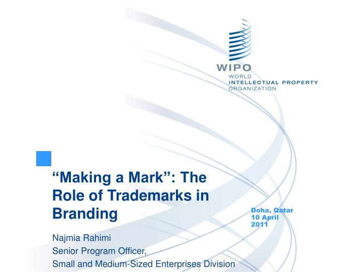 Making a mark the role of trademarks in branding