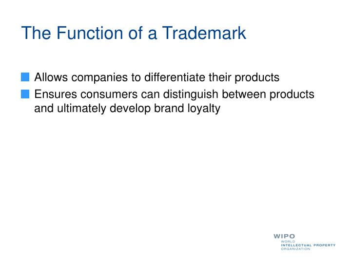 The Function of a Trademark