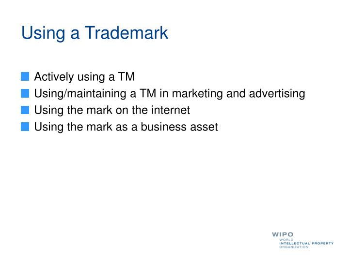 Using a Trademark