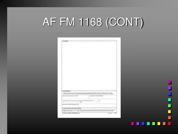 AF FM 1168 (CONT)