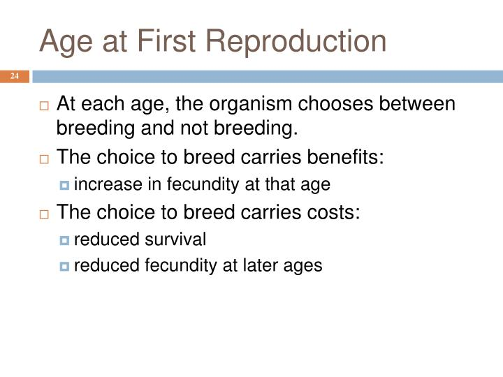 Age at First Reproduction