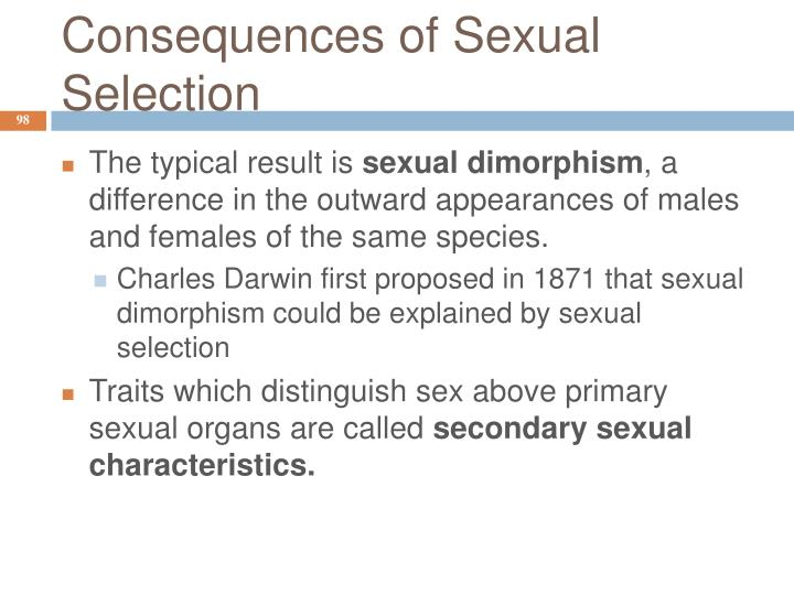 Consequences of Sexual Selection