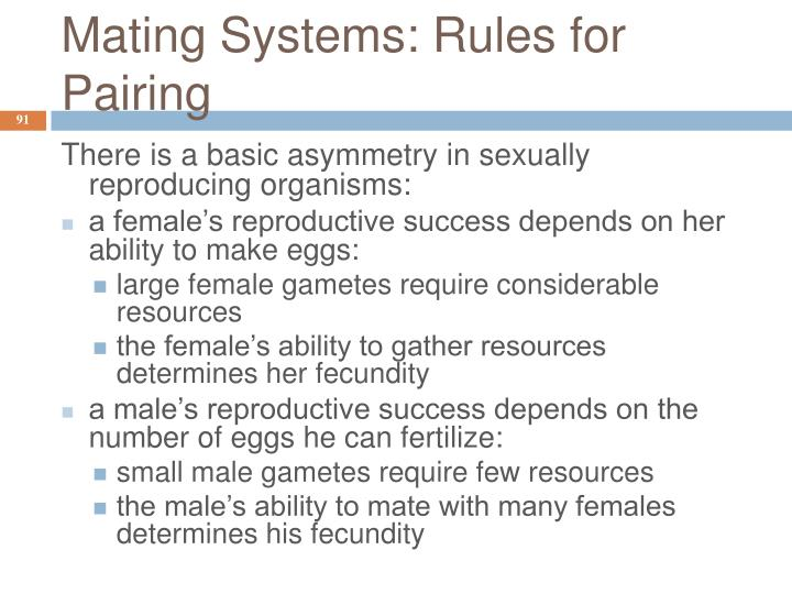 Mating Systems: Rules for Pairing