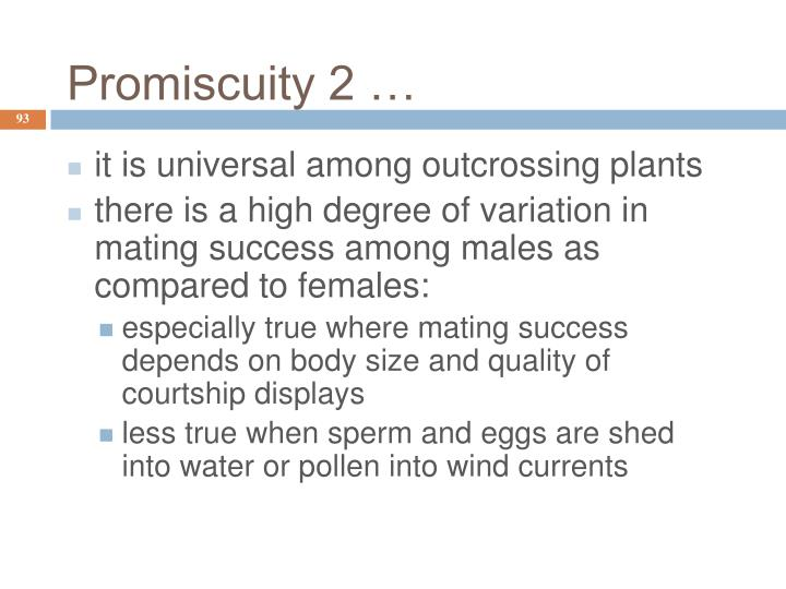 Promiscuity 2 …