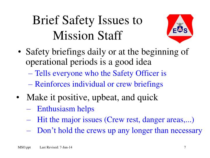 Brief Safety Issues to Mission Staff