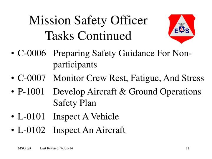 Mission Safety Officer Tasks Continued