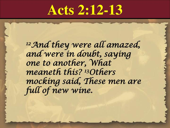 Acts 2:12-13