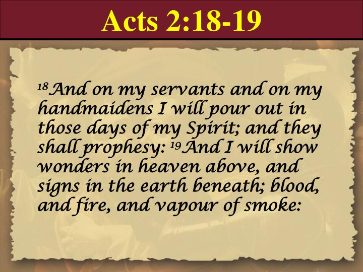 Acts 2:18-19