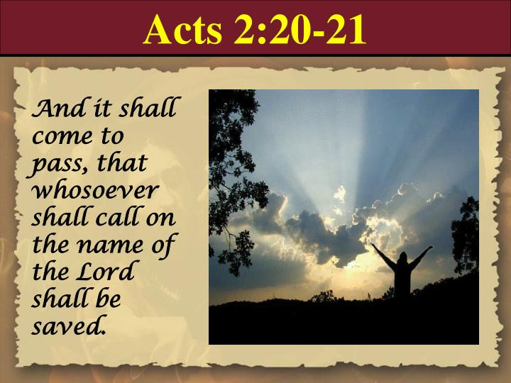 Acts 2:20-21
