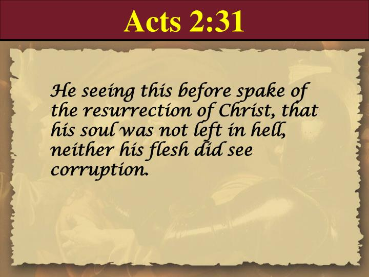 Acts 2:31