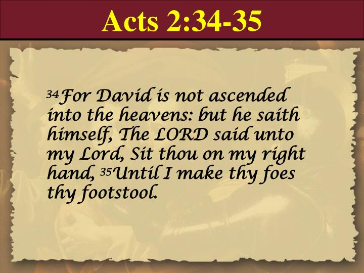 Acts 2:34-35