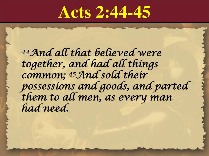 Acts 2:44-45