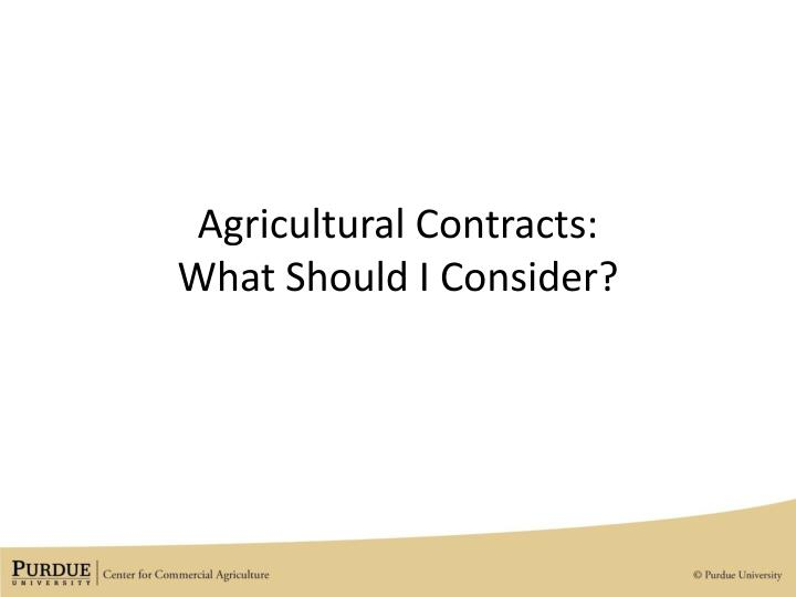 Agricultural Contracts: