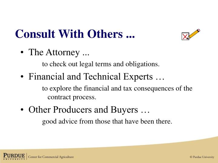 Consult With Others ...
