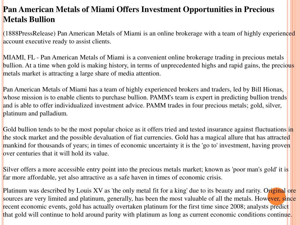Pan American Metals of Miami Offers Investment Opportunities in Precious Metals Bullion