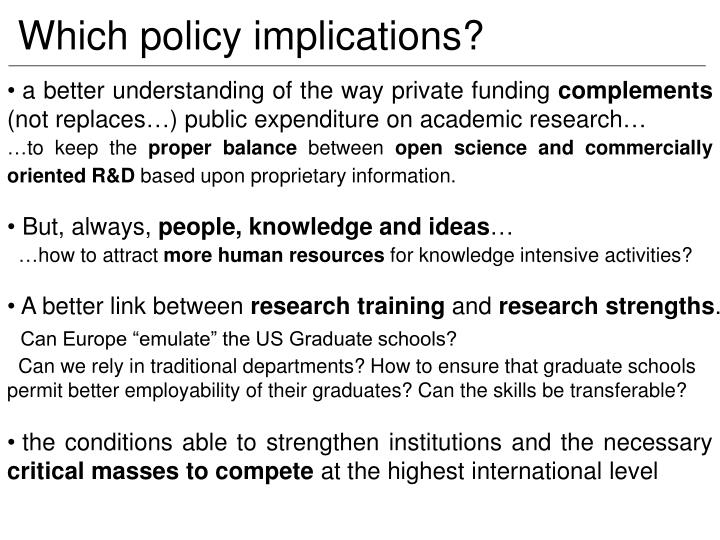 Which policy implications?
