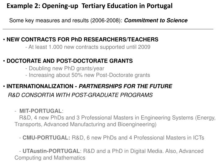 Example 2: Opening-up  Tertiary Education in Portugal