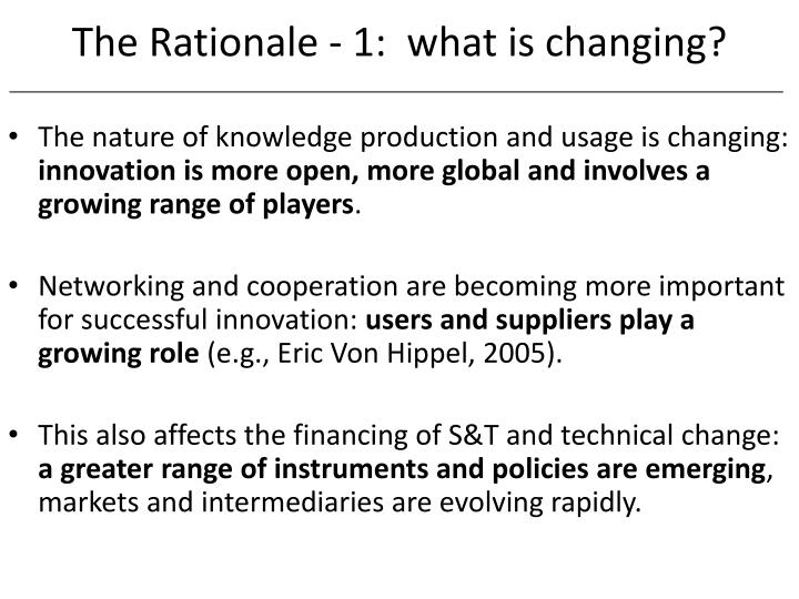 The Rationale - 1:  what is changing?