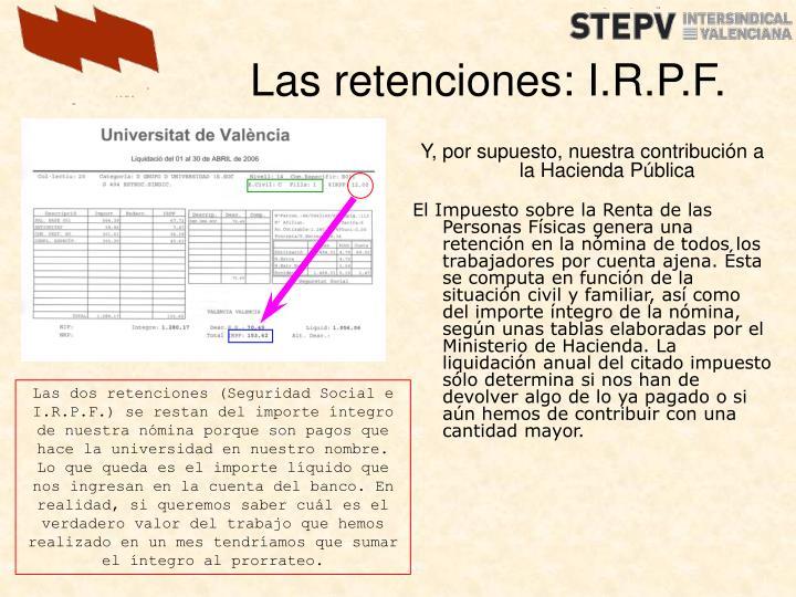 Las retenciones: I.R.P.F.
