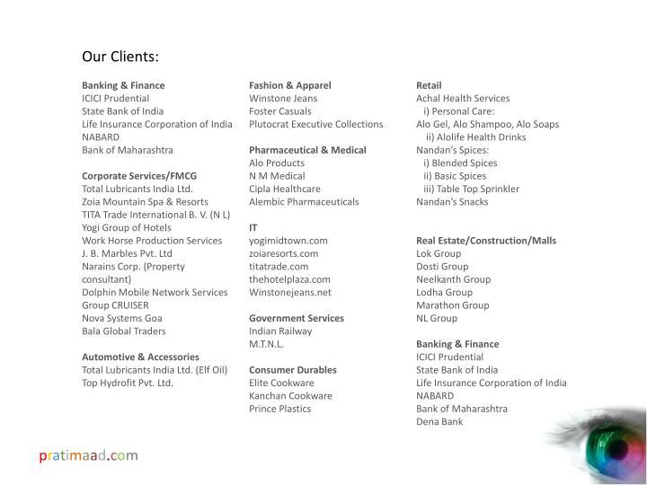 Our Clients:
