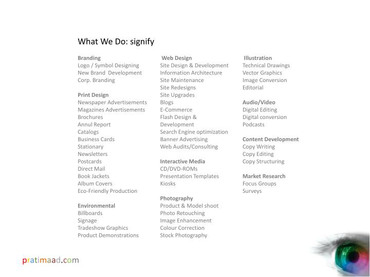 What We Do: signify