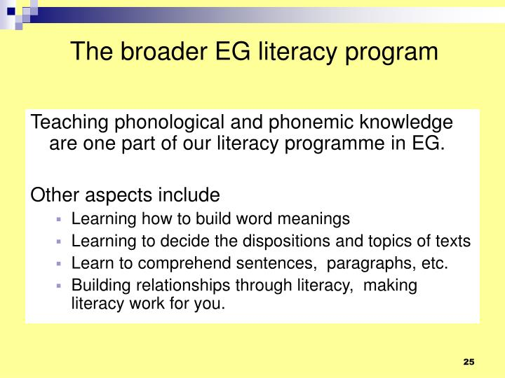 The broader EG literacy program