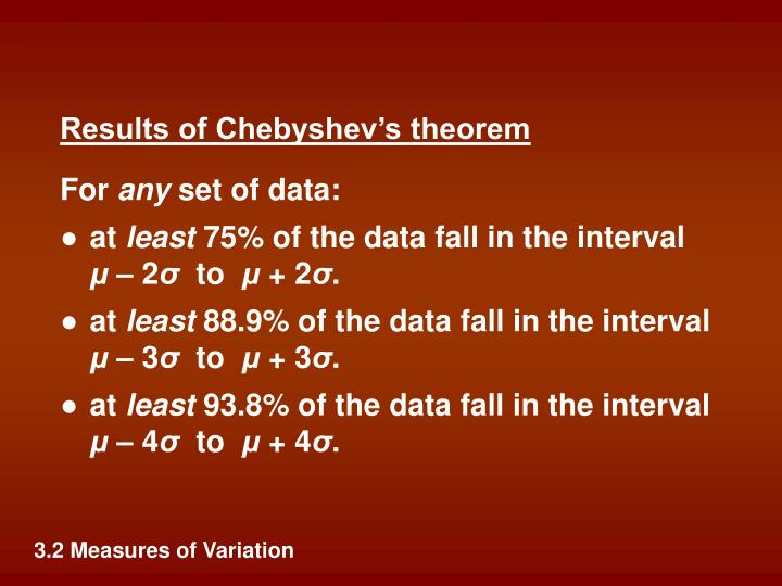Results of Chebyshev's theorem