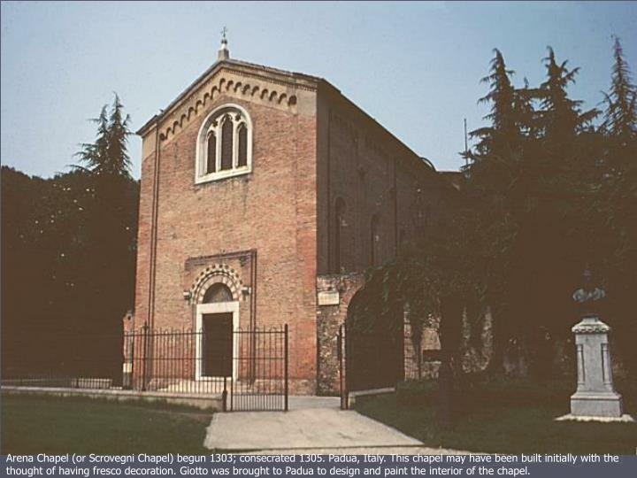 Arena Chapel (or Scrovegni Chapel)