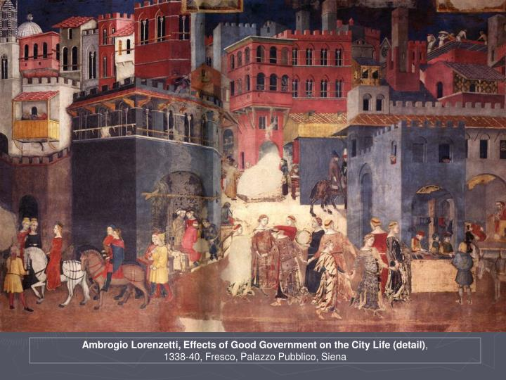 Ambrogio Lorenzetti, Effects of Good Government on the City Life (detail)