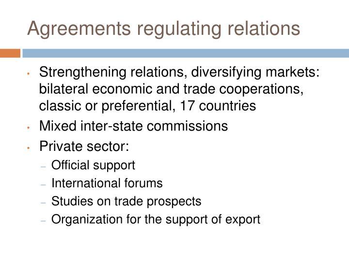 Agreements regulating relations