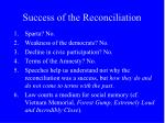 success of the reconciliation