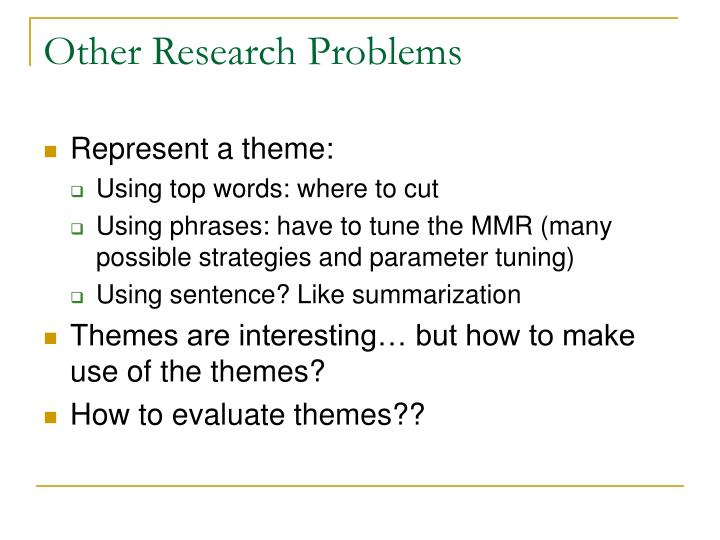 Other Research Problems