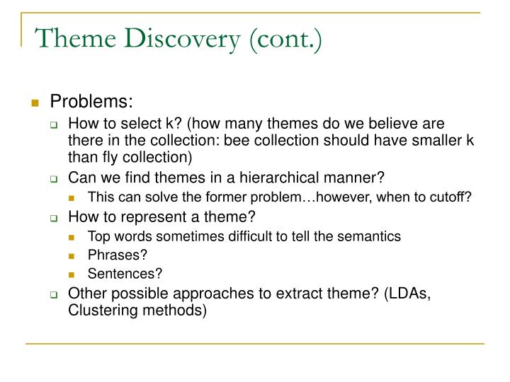 Theme Discovery (cont.)