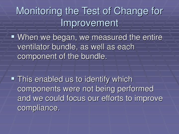 Monitoring the Test of Change for Improvement
