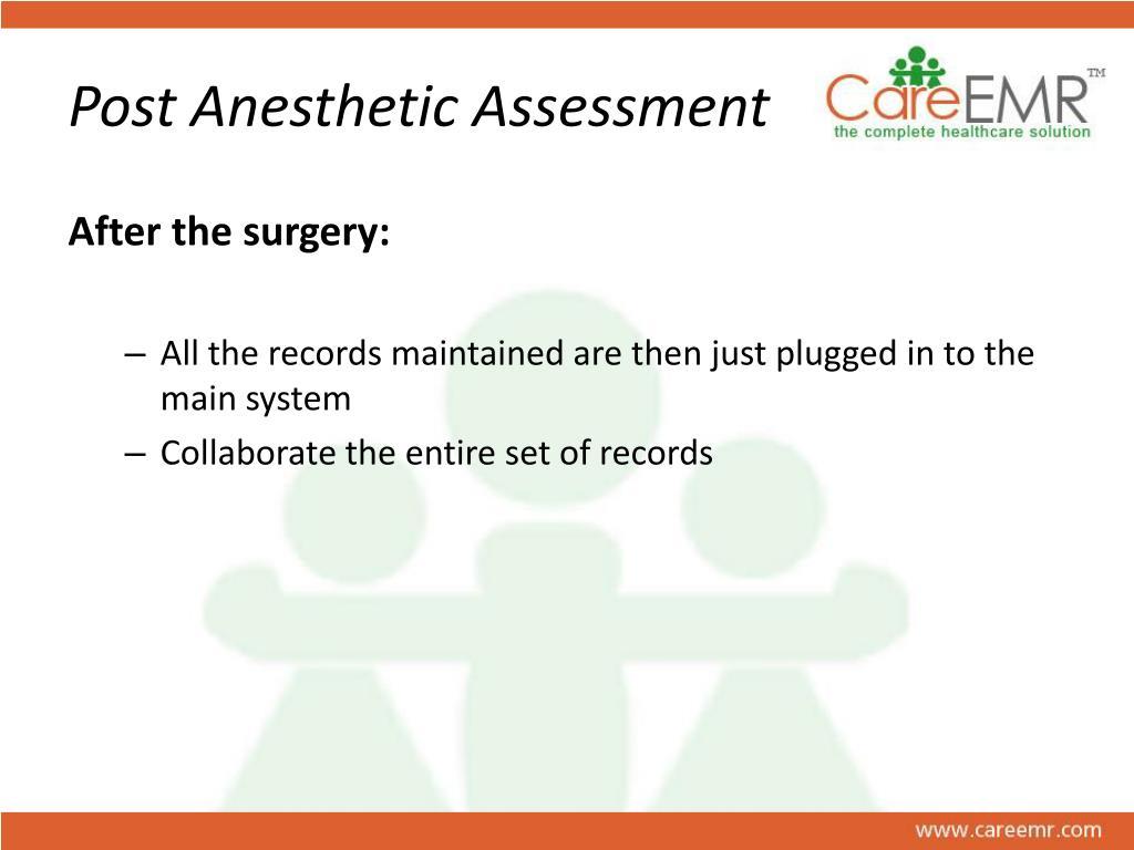 Post Anesthetic Assessment