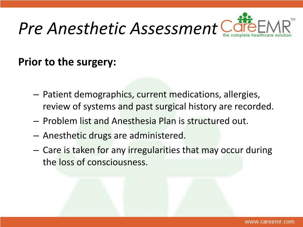 Pre Anesthetic Assessment