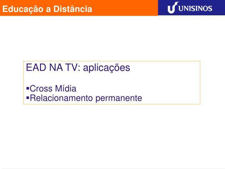 EAD NA TV: aplicações