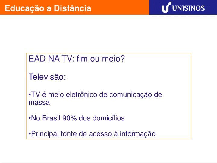 EAD NA TV: fim ou meio?
