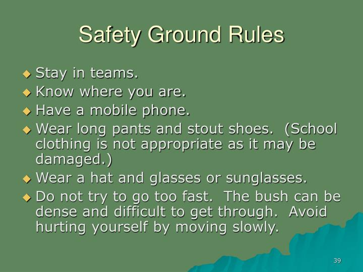 Safety Ground Rules