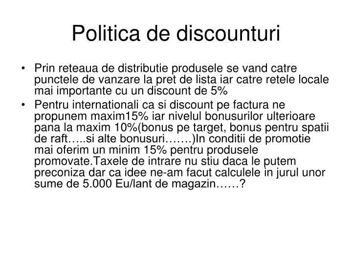 Politica de discounturi