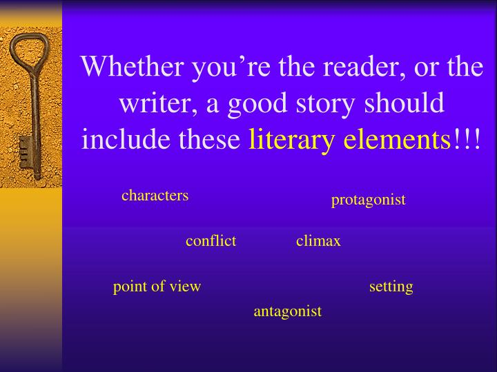 Whether you're the reader, or the writer, a good story should include these