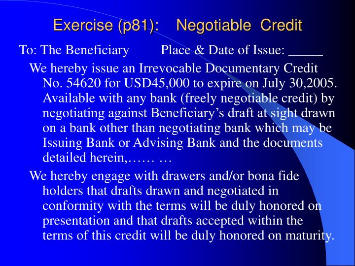 Exercise (p81):    Negotiable  Credit