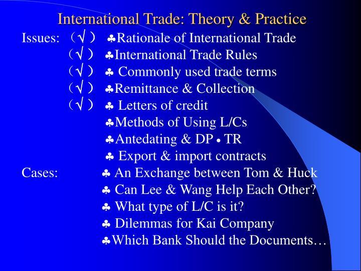 International Trade: Theory & Practice