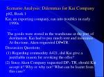 scenario analysis dilemmas for kai company