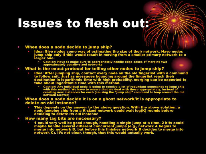 Issues to flesh out: