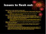 issues to flesh out