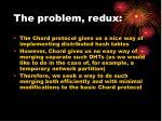 the problem redux