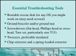 essential troubleshooting tools
