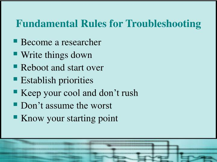 Fundamental Rules for Troubleshooting